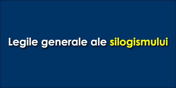 Legile-generale-ale-silogismului