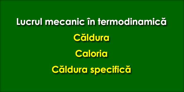 Lucrul mecanic în termodinamică, Căldura, Caloria, Căldura specifică