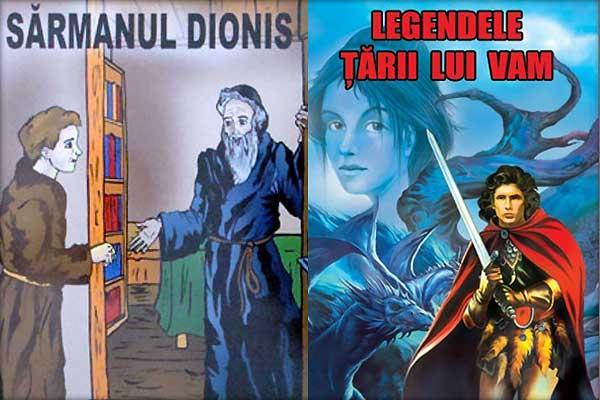 Sarmanul-Dionis,-Legendele-Tarii-lui-Vam