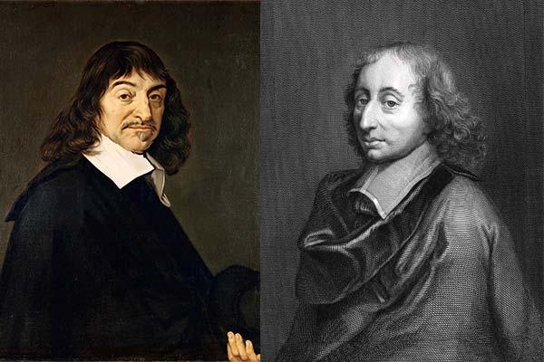 René Descartes - Blaise Pascal
